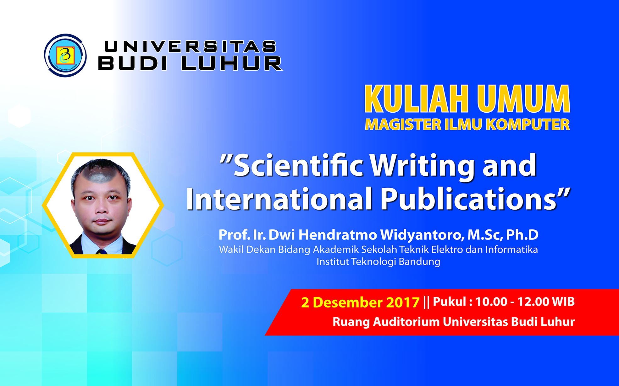 "Kuliah Umum ""Scientific Writing and International Publications"""