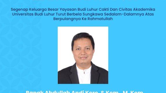 Keluarga Besar Yayasan Budi Luhur Cakti beserta Civitas Akademika Universitas dan Akademi Sekretari Budi Luhur Berduka